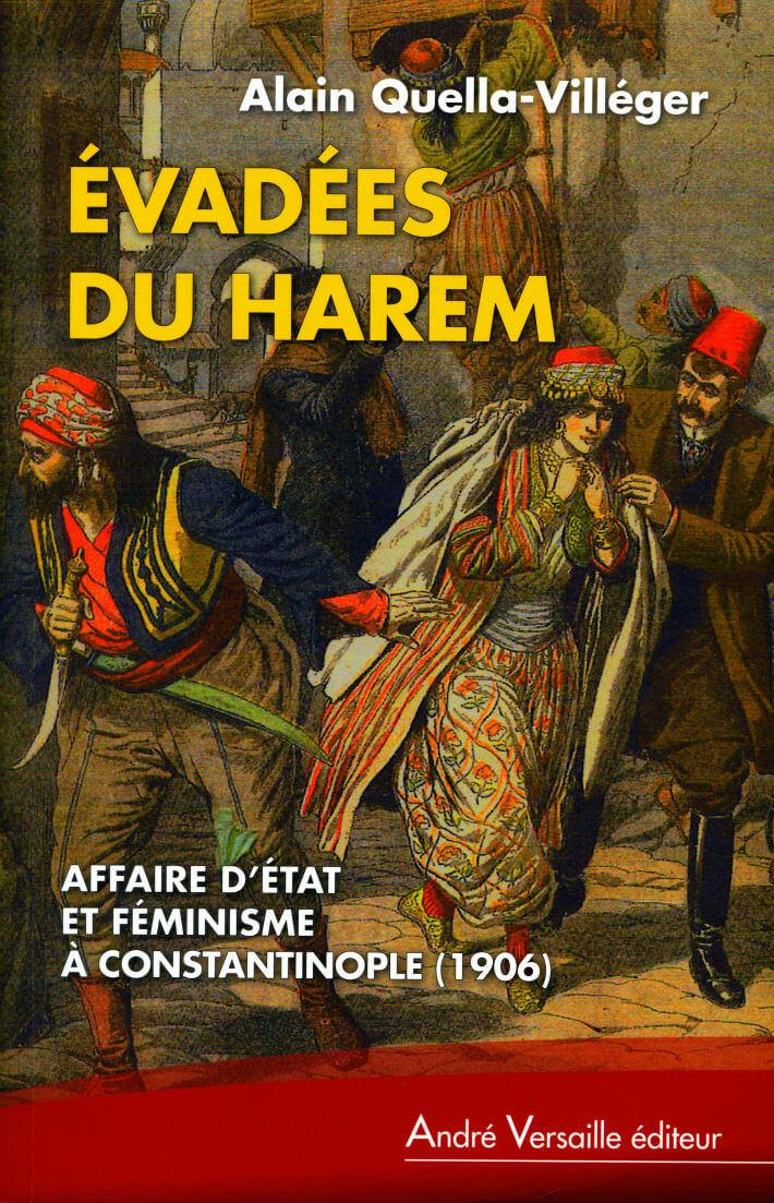 PDM 2012 - Lauréat - Alain QUELLA-VILLÉGER - Évadées du harem - André Versaille éditeur - Prix catégorie Historique ou documentaire
