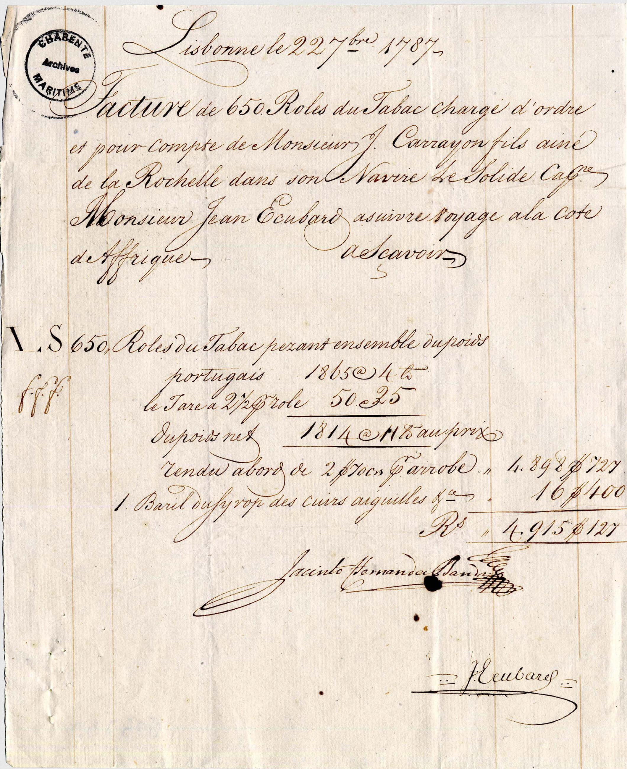 Facture pour l'achat de tabac établie pour le compte de l'amateur Carayon, pris en charge à Lisbonne par le capitaine du Solide Jean Ecubard le 22 septembre 1787.