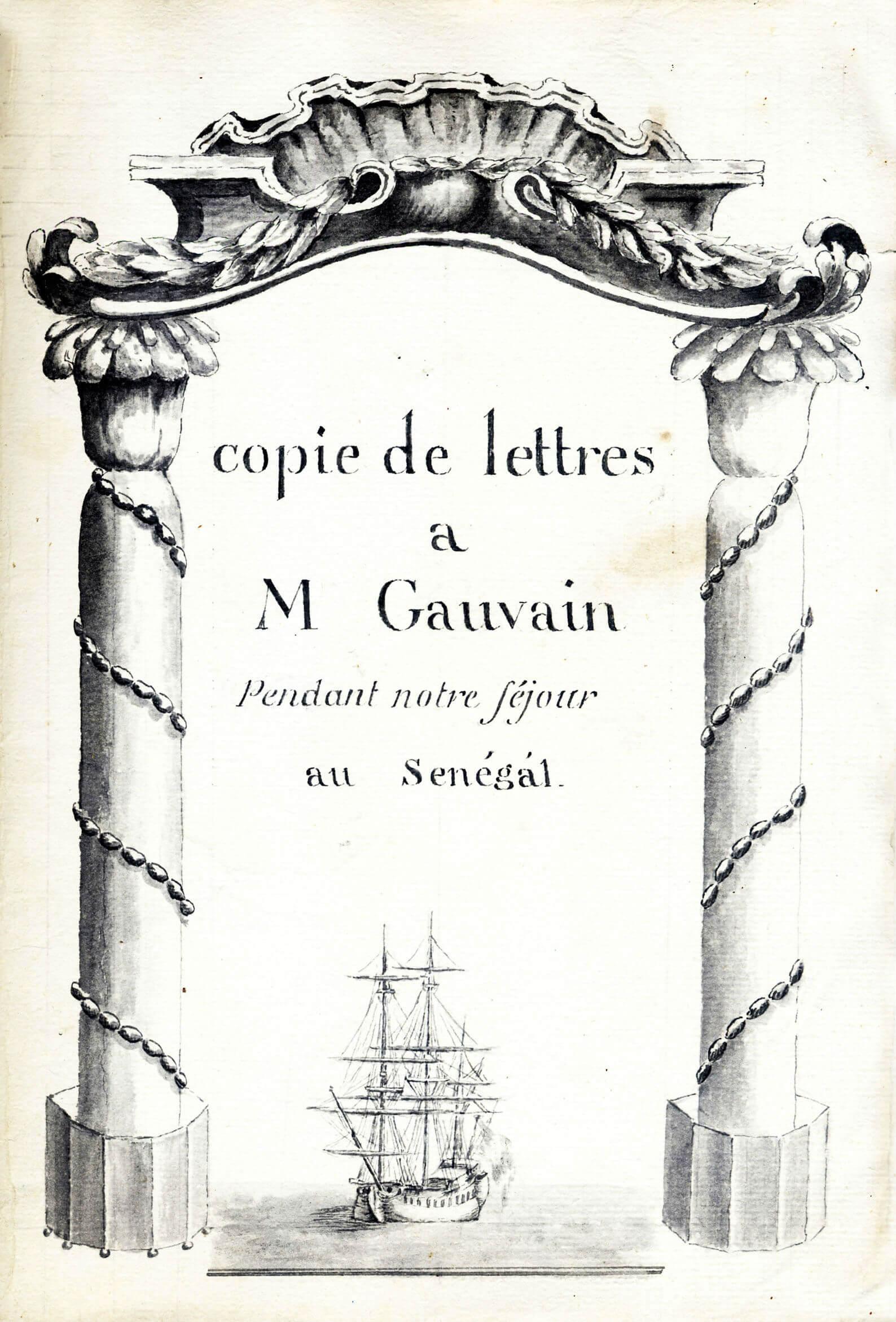 Correspondance entre le capitaine et son second durant les opérations de traite de La Reine de Podor