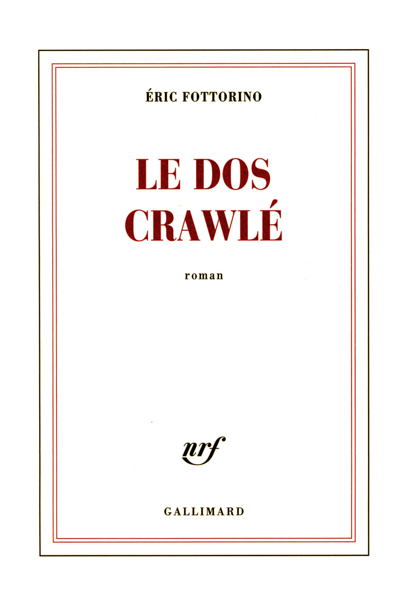 PDM 2012 - Éric FOTTORINO - Le dos crawlé - Éditions Gallimard