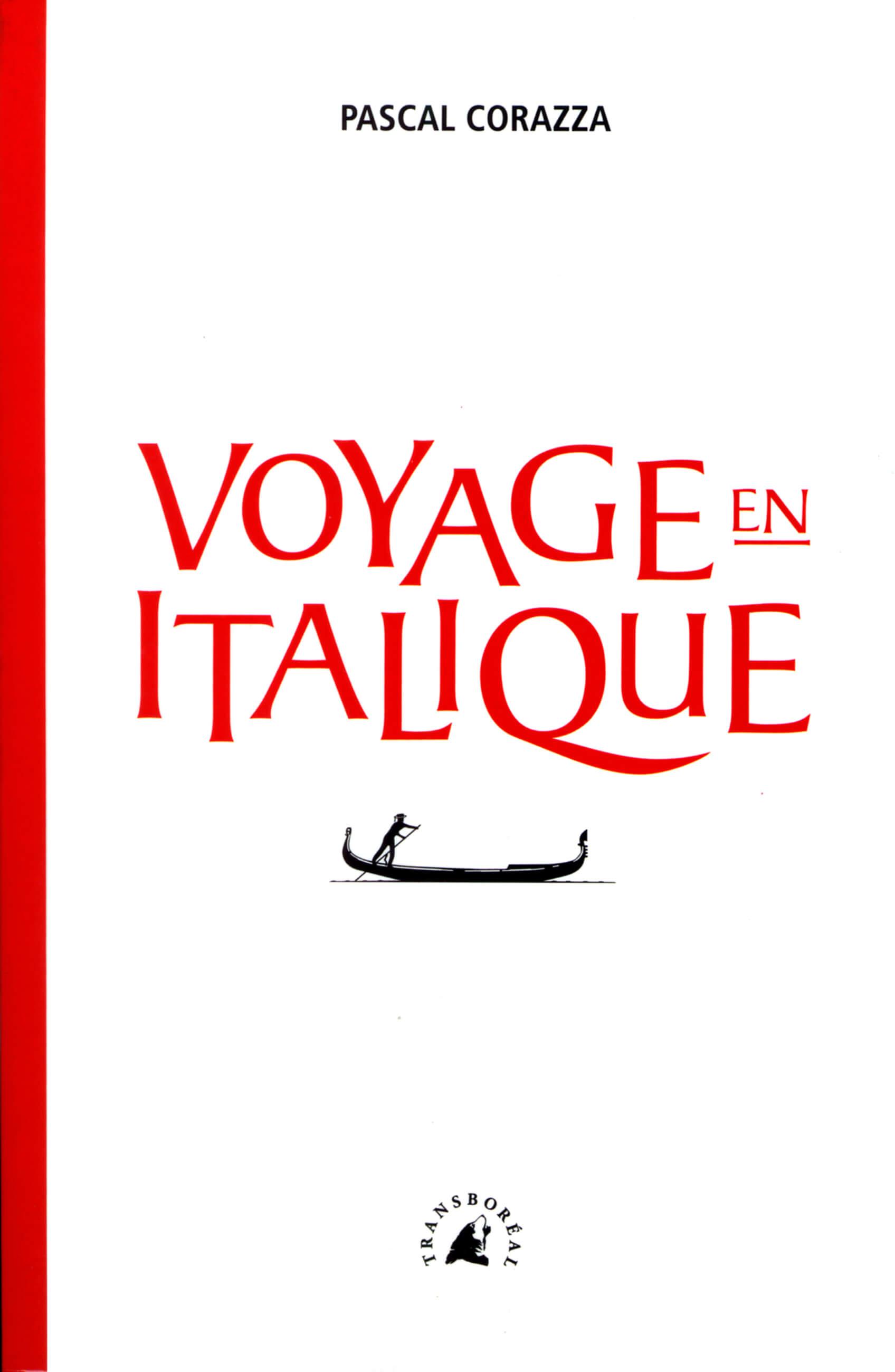 PDM 2012 - Pascal CORAZZA  - Voyage en italique - Éditions Transboréal
