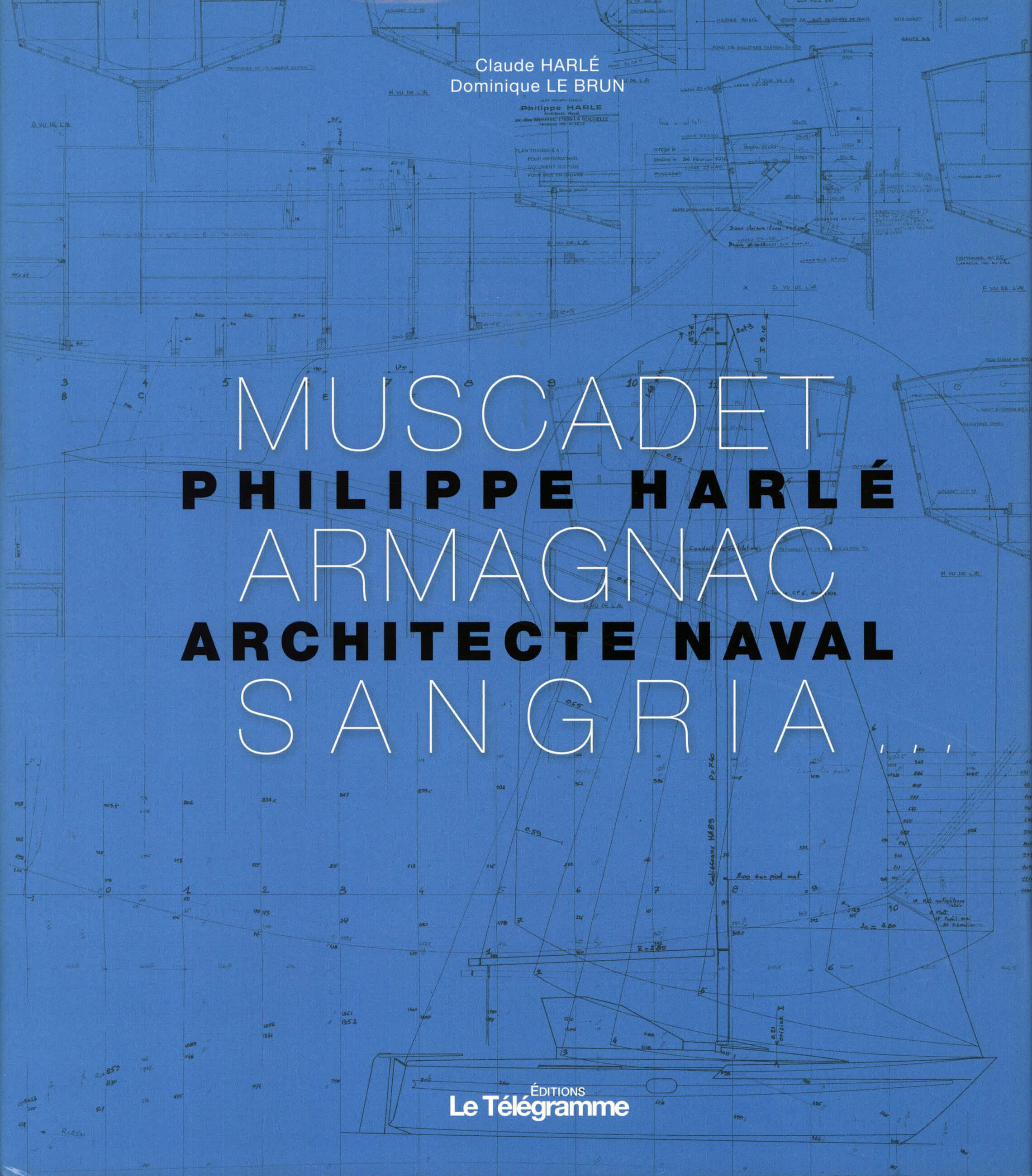 PDM 2012 - Claude HARLÉ & Dominique LE BRUN - Philippe Harlé, Architecte naval - Éditions Le Télégramme