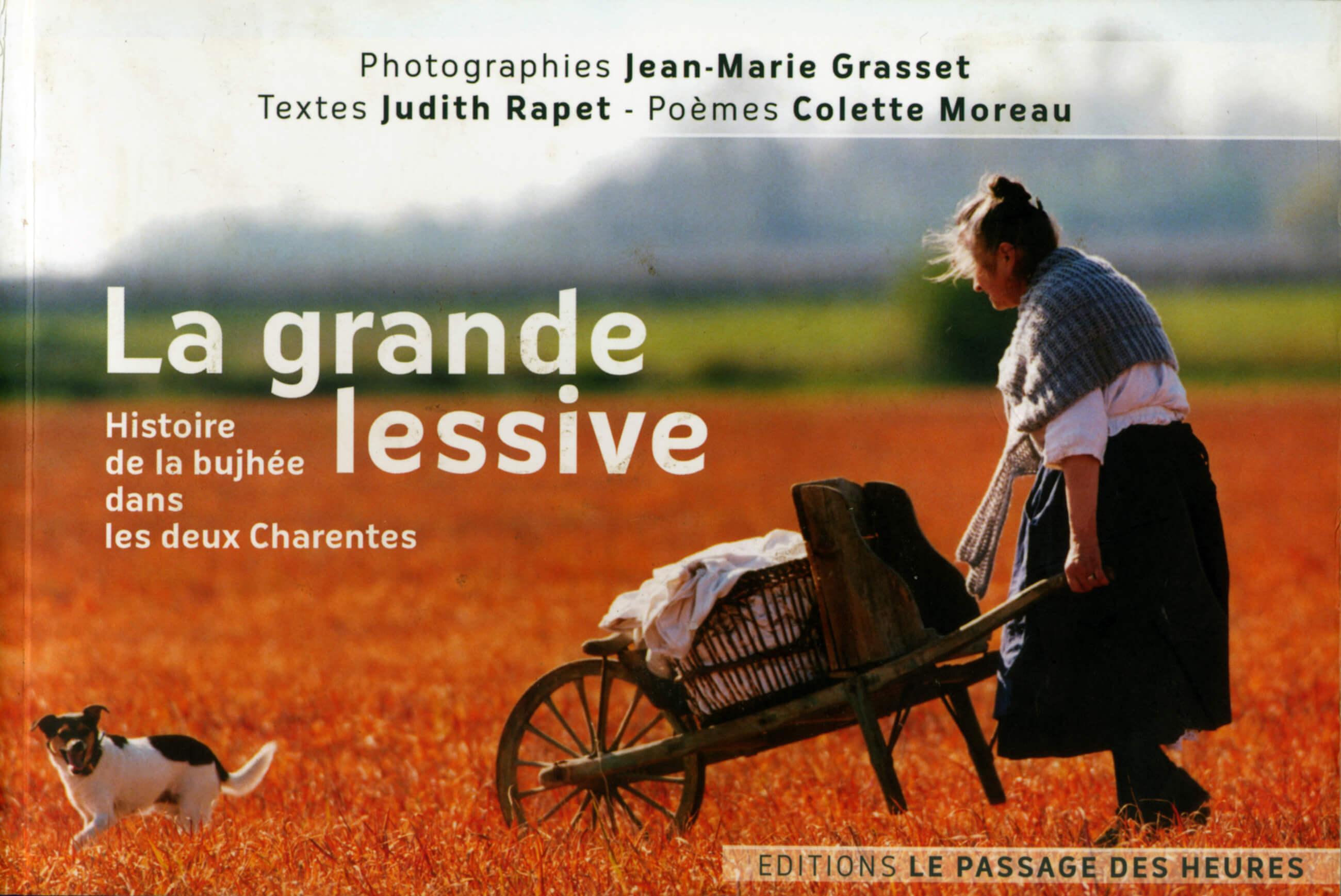 PDM 2012 - Judith RAPET, textes ; Colette MOREAU, poèmes ; Jean-Marie GRASSET, photographies ; La grande lessive - Éditions Le passage des Heures