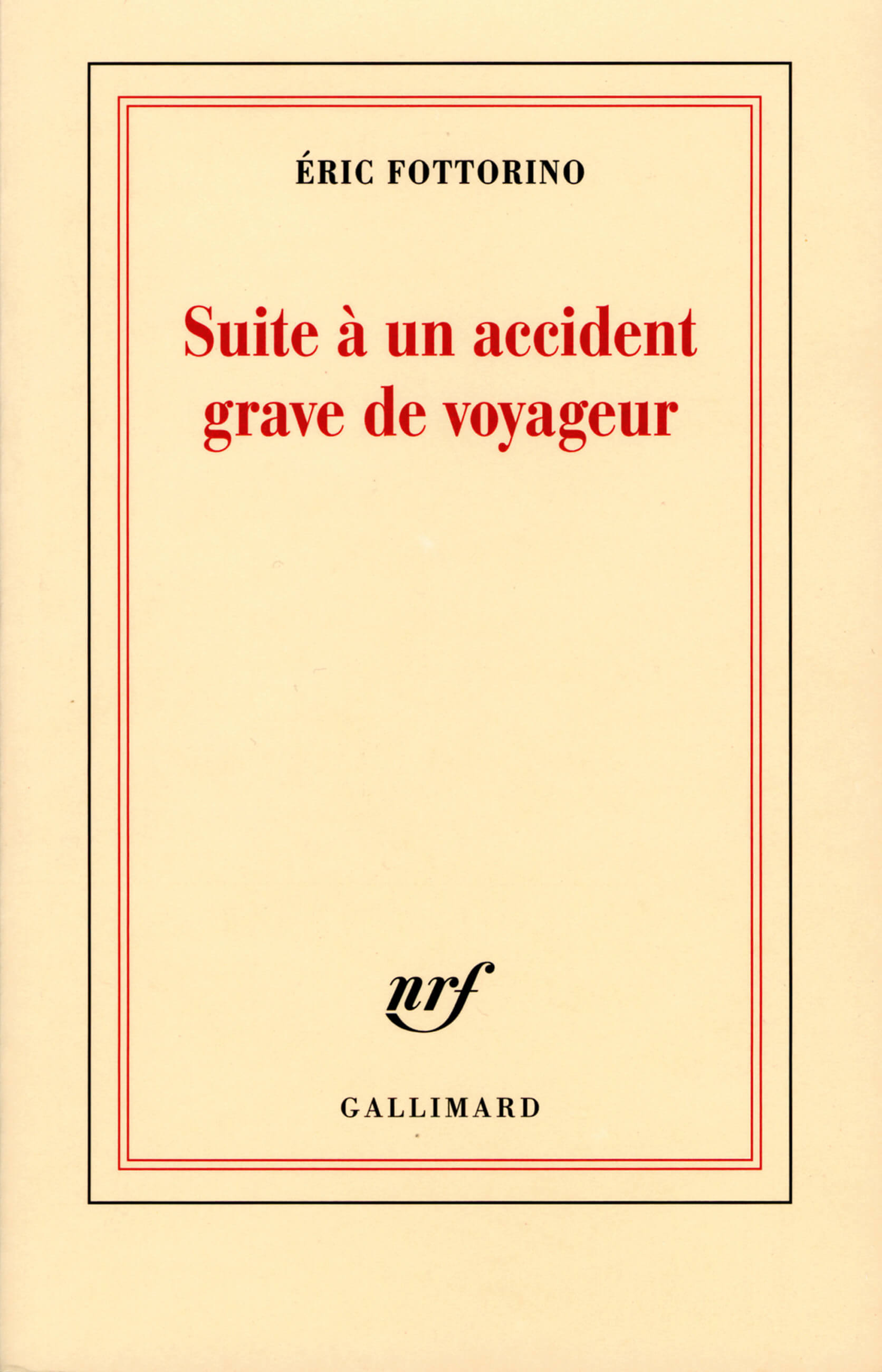 Éric FOTTORINO - Suite à un accident grave de voyageur - 1re de couverture - PDM 2013
