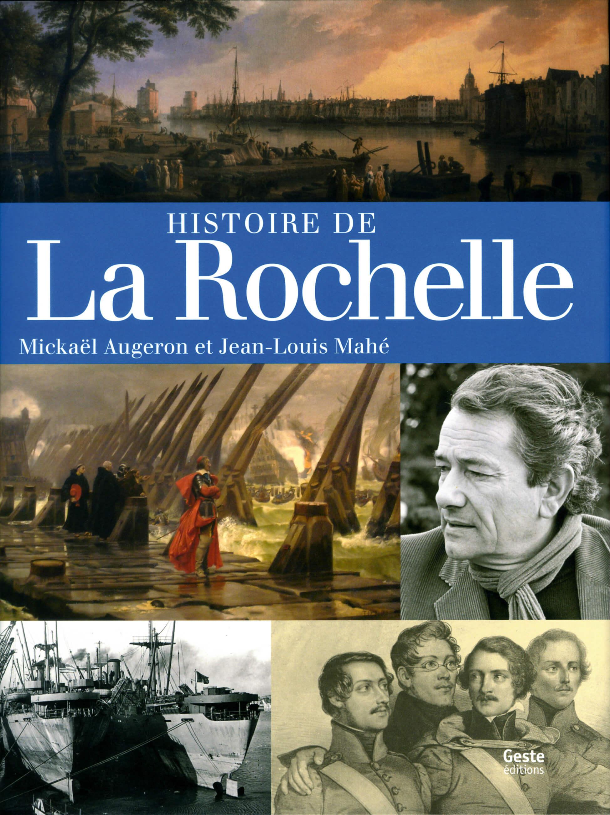 Mickaël AUGERON - Jean-Louis MAHÉ - Histoire de La Rochelle - PDM 2013